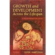 Growth and Development Across the Lifespan : A Health Promotion Focus