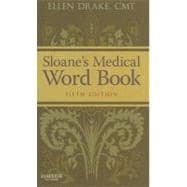 Sloane's Medical Word Book