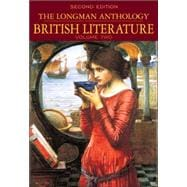 Longman Anthology of British Literature, Volumes 2A, 2B & 2C Package, The: Romantics to 20th Century
