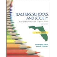 Florida Version Teachers Schools And Society: Brief Introduction To Education