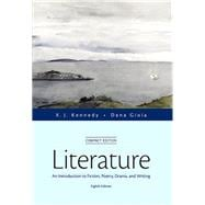 Literature An Introduction to Fiction, Poetry, Drama, and Writing, Compact Edition Plus MyLiteratureLab with The Literature Collection eText-- Access Card Package