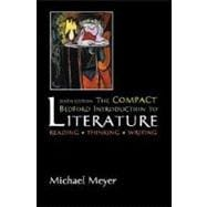 The Compact Bedford Introduction to Literature; Reading, Thinking , Writing