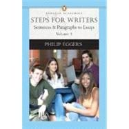Steps for Writers: Sentence & Paragraph to Essay, Volume 1, (Penguin Academics Series)