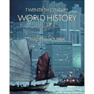 Twentieth Century World History (with Map Tutor, Non-InfoTrac Version)