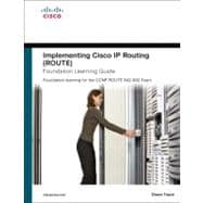 Implementing Cisco IP Routing (ROUTE) Foundation Learning Guide Foundation learning for the ROUTE 642-902 Exam