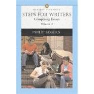 Steps for Writers: Composing Essays, Volume 2 (Penguin Academics Series)