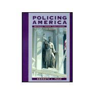 Policing America : Methods, Issues, Challenges