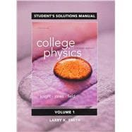 Student Solutions Manual for College Physics A Strategic Approach Volume 1 (Chs 1-16)