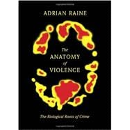 The Anatomy of Violence