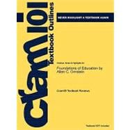 Outlines and Highlights for Foundations of Education by Allan C Ornstein, Isbn : 9780618904129