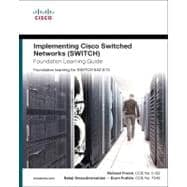Implementing Cisco IP Switched Networks (SWITCH) Foundation Learning Guide Foundation learning for SWITCH 642-813