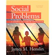 Social Problems A Down to Earth Approach Plus NEW MySocLab with Pearson eText --Access Card Package