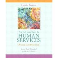 Introduction to Human Services Policy and Practice, An