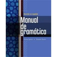 Manual de gramatica: En espanol, 1st Edition