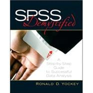 SPSS Demystified : A Step-By-Step Guide to Successful Data Analysis