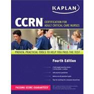 CCRN - Certification for Adult Critical Care Nurses