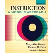 Instruction : A Models Approach