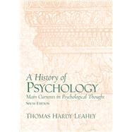 History of Psychology : Main Currents in Psychological- (Value Pack W/MySearchLab)