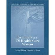 Essentials of U. S. Healthcare System-Stud. Lecture Companion: A Note-Taking Guide