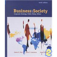 Business and Society : Corporate Strategy, Public Policy, and Ethics with Powerweb
