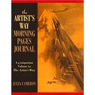 Artist's Way Morning Pages Journal : A Companion Volume to the Artist's Way