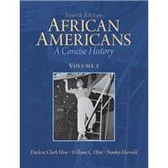 African Americans A Concise History, Volume 2 Plus NEW MyHistoryLab with eText -- Access Card Package