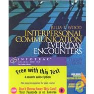 Interpersonal Communication : Everyday Encounters
