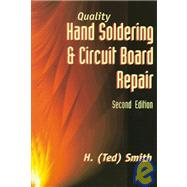 Quality Hand Soldering and Circuit Board Repair, 2E