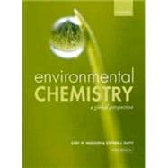 Environmental Chemistry A global perspective