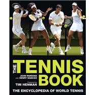 The Tennis Book The Encyclopedia of World Tennis