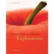Explorations Manual for Bassarear's Mathematics for Elementary School Teachers, 3rd