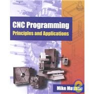 CNC Programming Principles and Applications