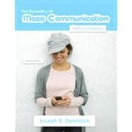 Dynamics of Mass Communication : Media in Transition