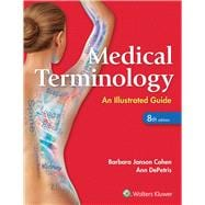 Medical Terminology An Illustrated Guide