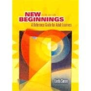 New Beginnings : A Reference Guide for Adult Learners
