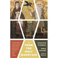 From the Holy Mountain 9780307948892R