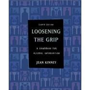 Loosening the Grip : A Handbook of Alcohol Information with PowerWeb