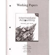 Working Papers to accompany Intermediate Accounting