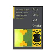 RACE, CLASS, & GENDER: AN ANTHOLOGY W/INFOTRAC