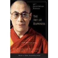 The Art of Happiness, 10th Anniversary Edition A Handbook for Living