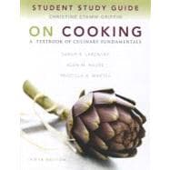 Study Guide for on Cooking : A Textbook of Culinary Fundamentals