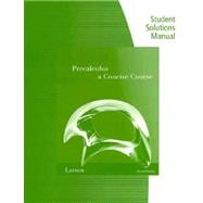 Student Study and Solutions Manual for Larson/Hostetler�s Precalculus: A Concise Course, 2nd