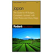 Japan : The Guide for All Budgets, Completely Updated, with Color Photos and Many Maps