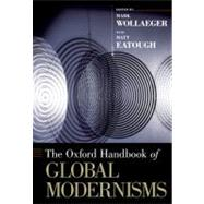 The Oxford Handbook of Global Modernisms