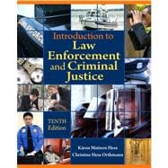 Introduction To Law Enforcement & Criminal Justice