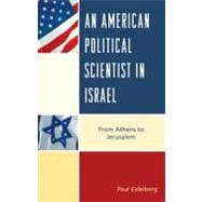 An American Political Scientist in Israel 9780739148907R