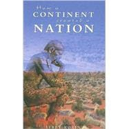 How a Continent Created a Nation