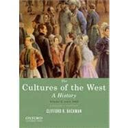 The Cultures of the West, Volume Two: Since 1350 A History