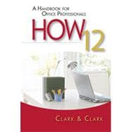 HOW 12: A Handbook for Office Professionals, 12th Edition