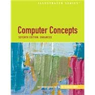 Computer Concepts Illustrated Introductory, Enhanced Edition